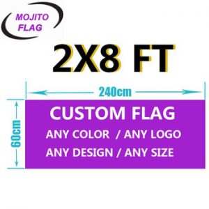 Custom Flag 2x8 FT Foot Banners 60x240cm- Print Your Own Logo/Design/Words - Vivid Color